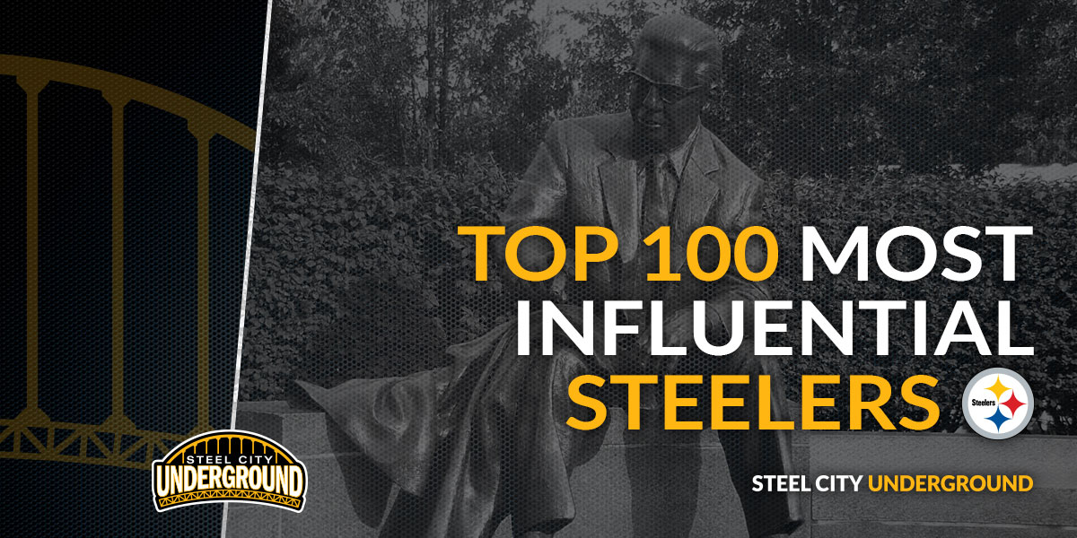 Top 100 Most Influential Steelers
