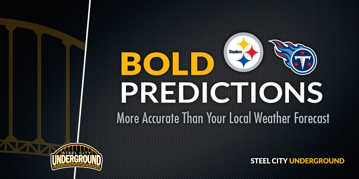Steelers Titans Bold Predictions