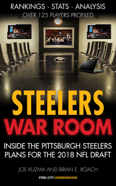 Steelers War Room | Inside The Pittsburgh Steelers plans for the 2018 NFL Draft (Amazon Kindle version)