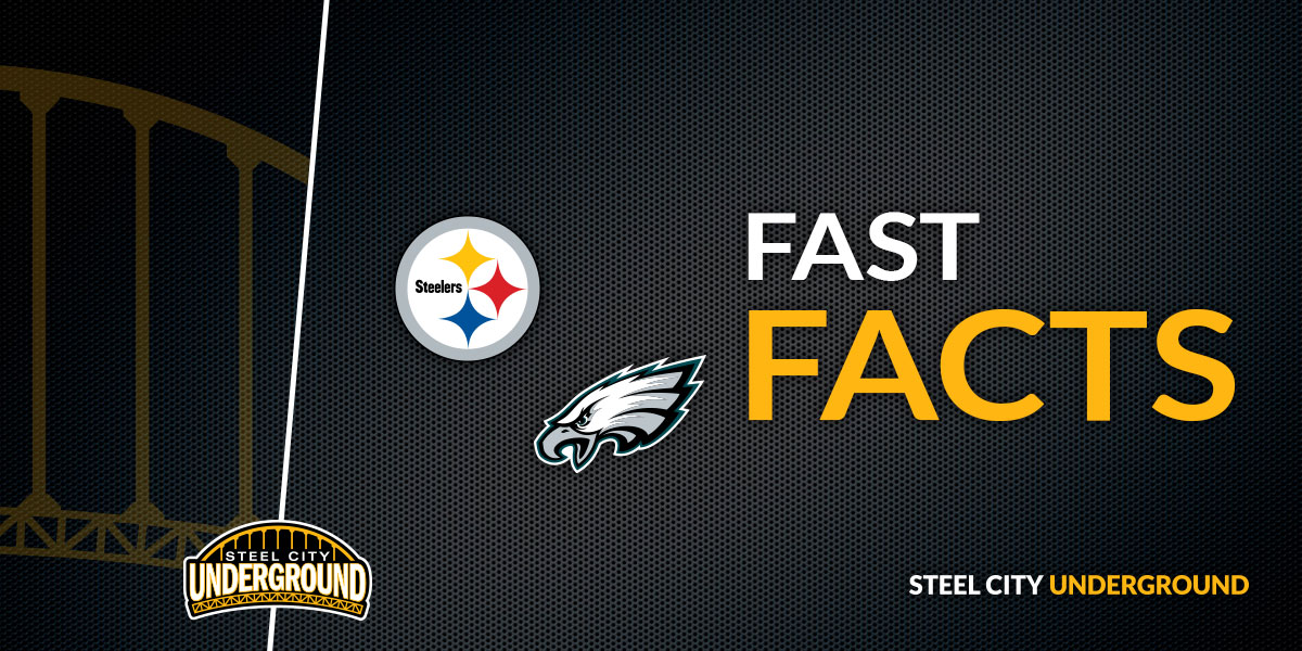 Fast Facts: Steelers vs. Eagles