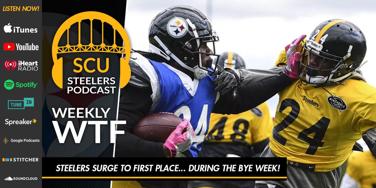 Steel City Underground Steelers Podcast Weekly WTF Series