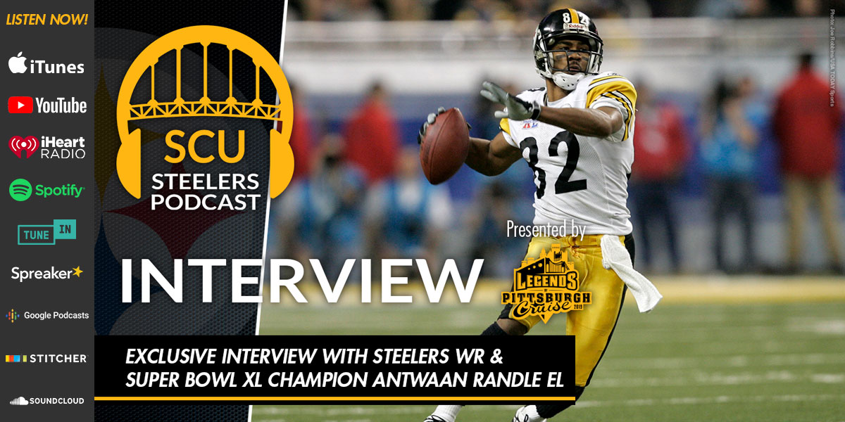 Exclusive interview with Steelers Super Bowl XL Champion Antwaan Randle El