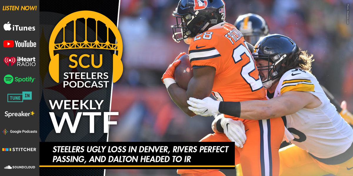 Weekly WTF: Steelers ugly loss in Denver, Rivers perfect passing, and Dalton headed to IR