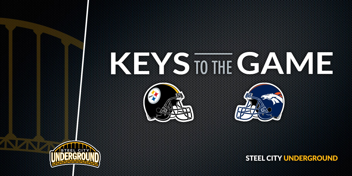 Steelers vs. Broncos Keys to the Game