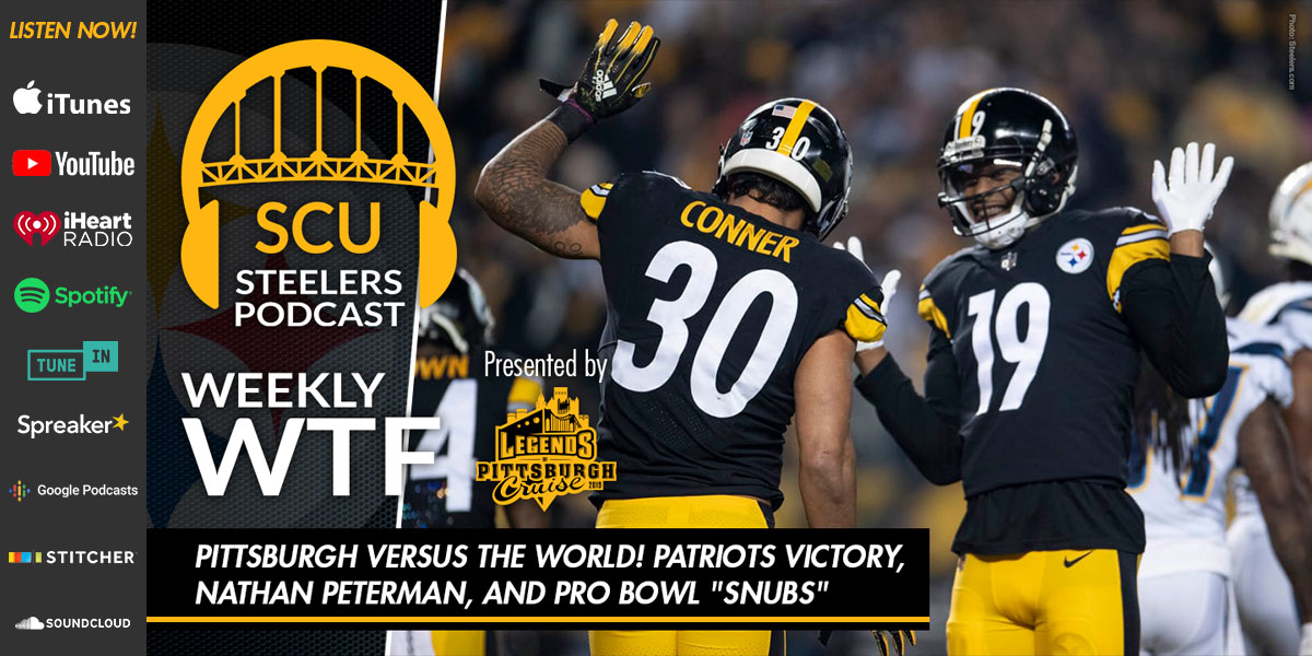 "Weekly WTF: Pittsburgh versus the world! Patriots victory, Nathan Peterman, and Pro Bowl ""snubs"""