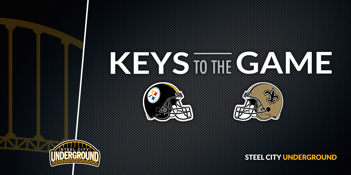 Steelers, Saints Keys to the Game