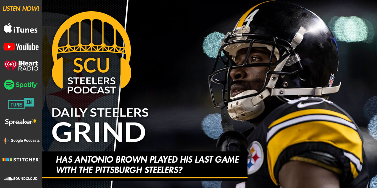Has Antonio Brown played his last game with the Pittsburgh Steelers?