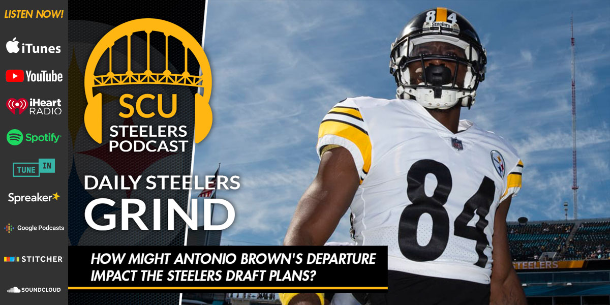 How might Antonio Brown's departure impact the Steelers draft plans?