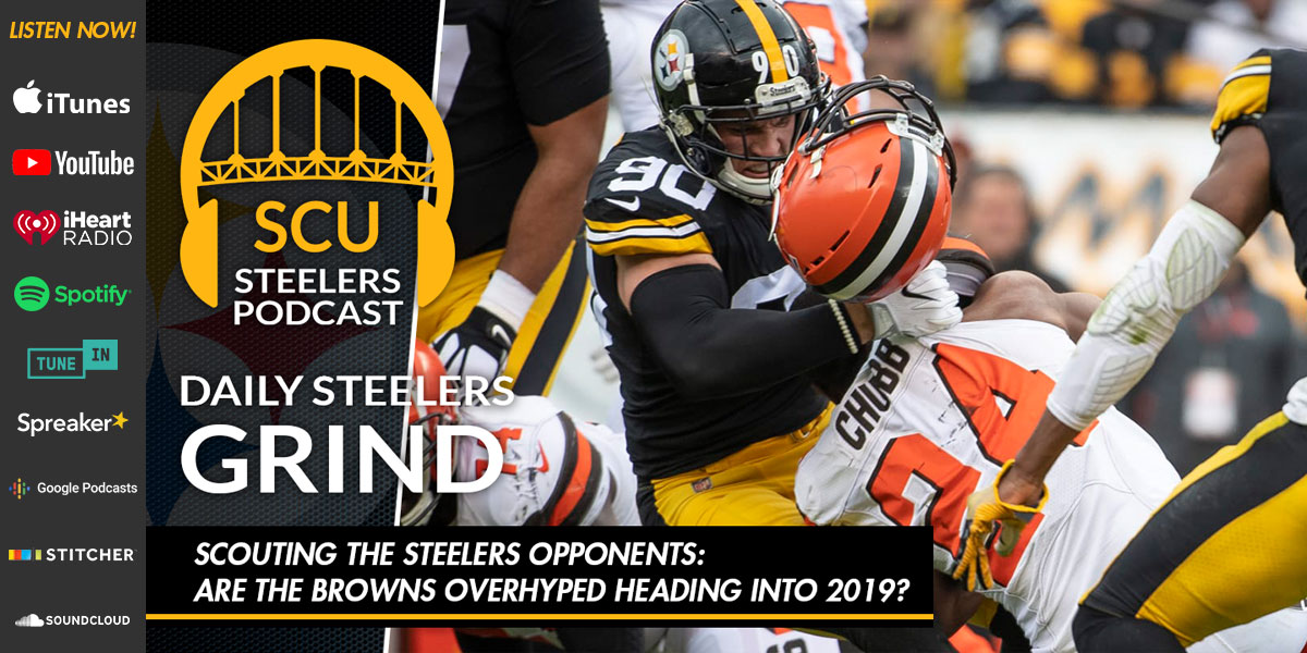 Scouting the Steelers opponents: Are the Browns overhyped heading into 2019?
