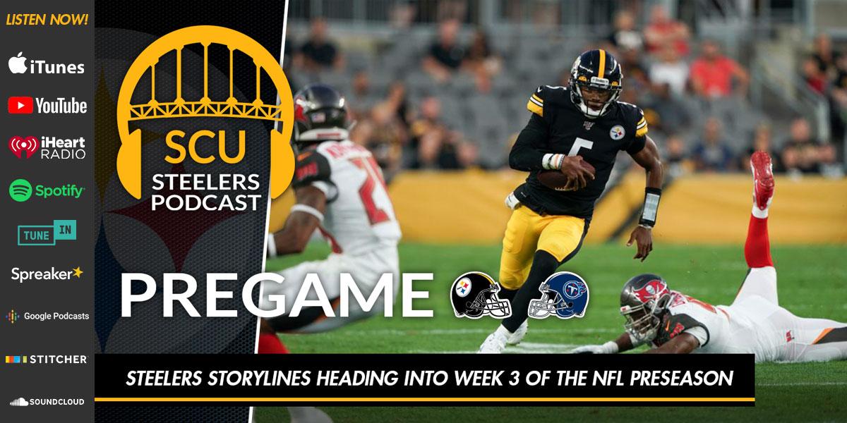 Steelers storylines heading into Week 3 of the NFL preseason