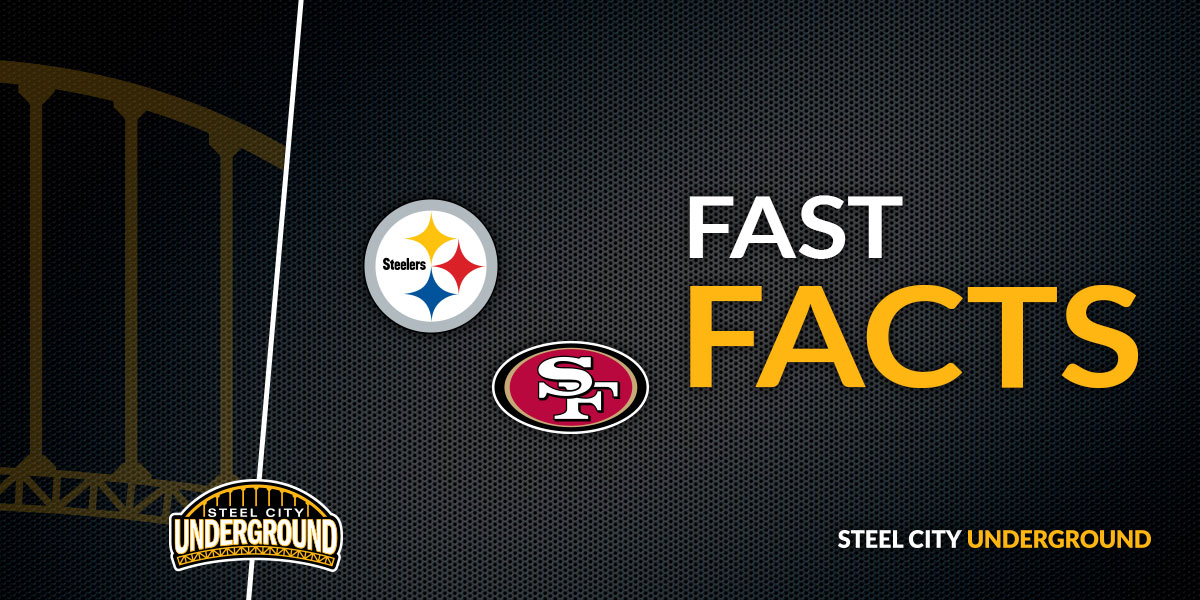 Pittsburgh Steelers San Francisco 49ers Fast Facts