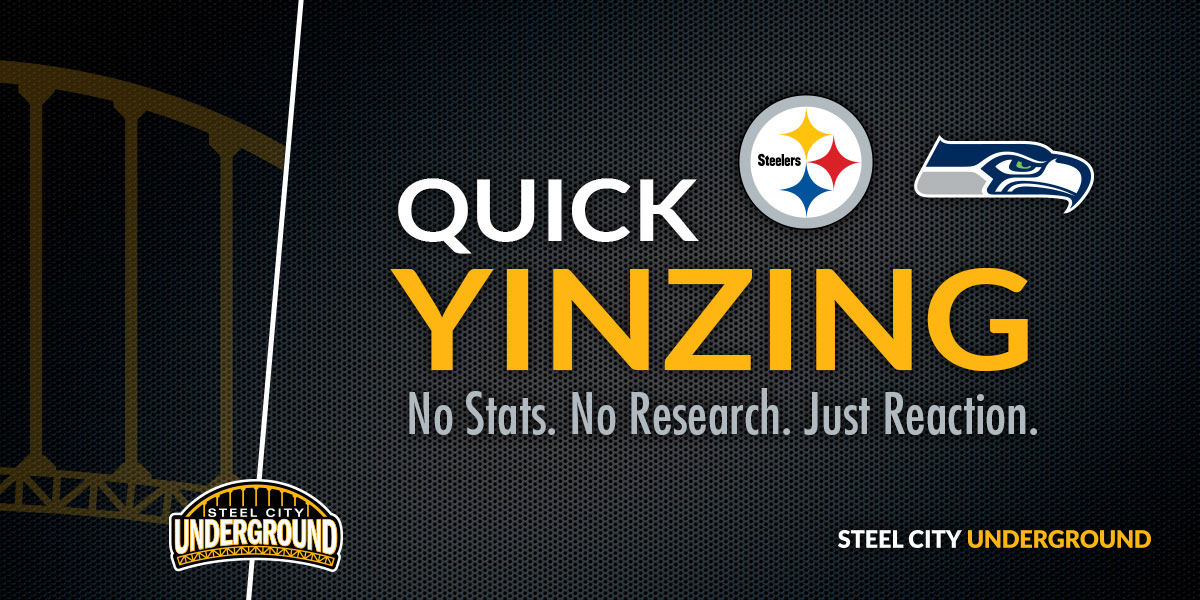 Pittsburgh Steelers Seattle Seahawks Quick Yinzing