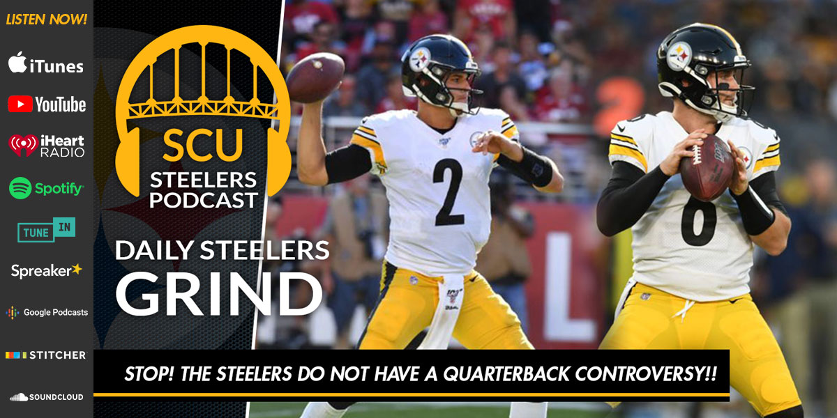 Stop! The Steelers do NOT have a quarterback controversy!!