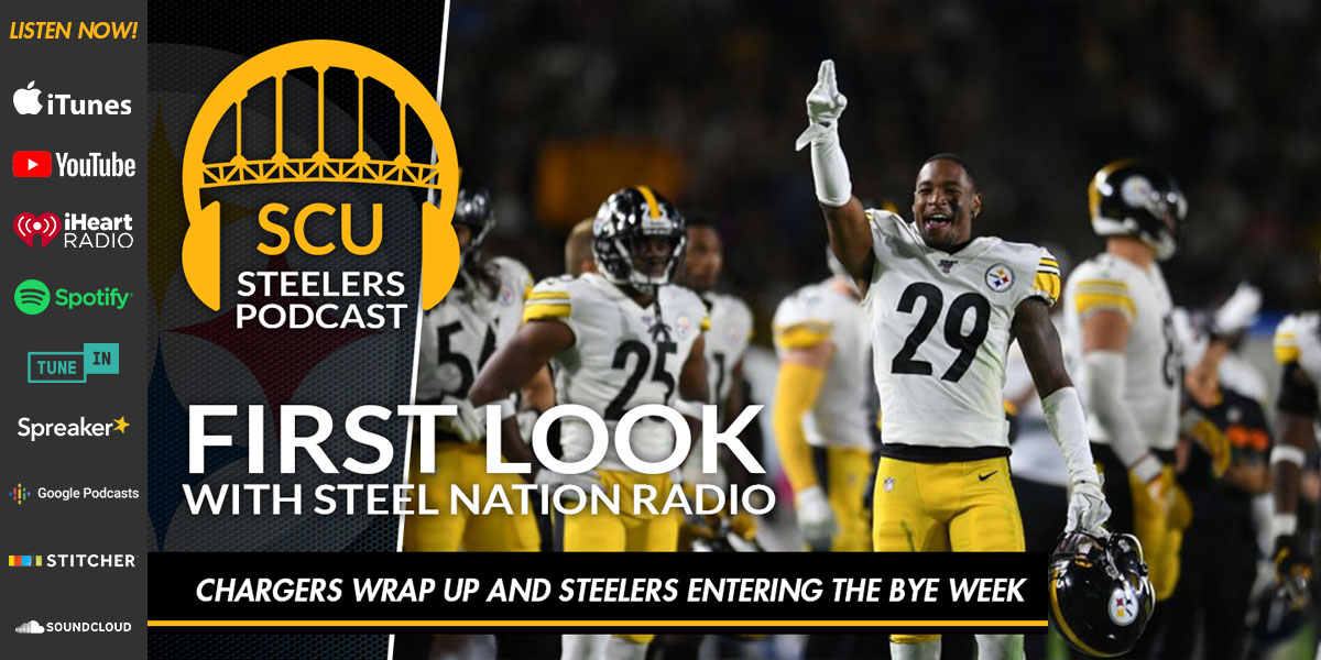 First Look with Steel Nation Radio: Chargers wrap up and Steelers entering the bye week