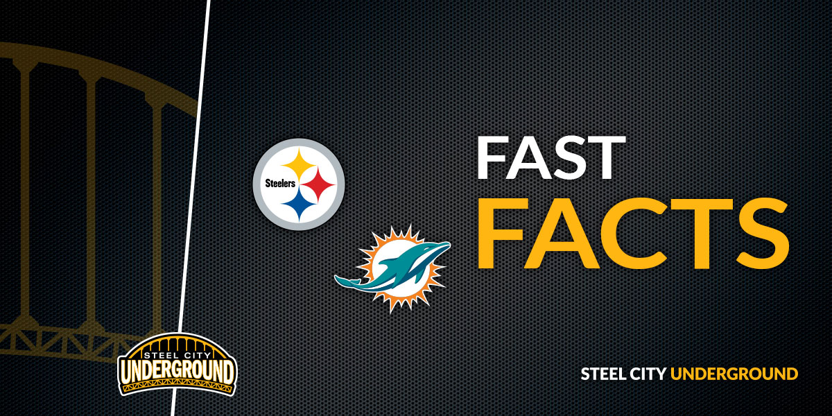 Pittsburgh Steelers Miami Dolphins Fast Facts
