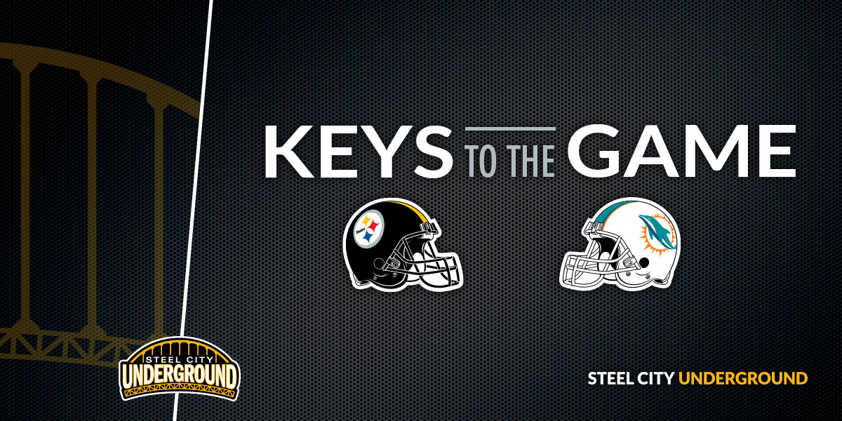 Pittsburgh Steelers Miami Dolphins Keys to the Game