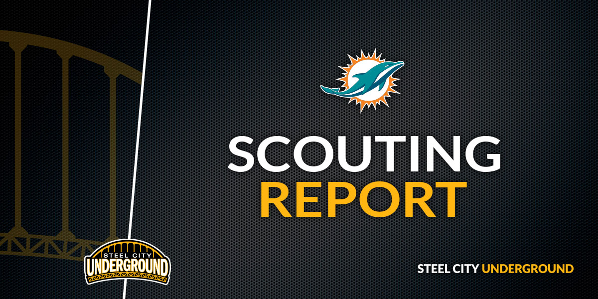 Pittsburgh Steelers Miami Dolphins Scouting Report