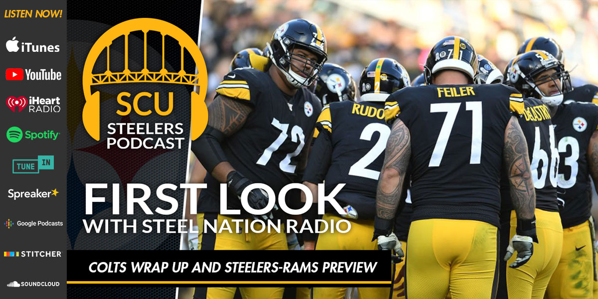 First Look with Steel Nation Radio: Colts wrap up and Steelers-Rams preview