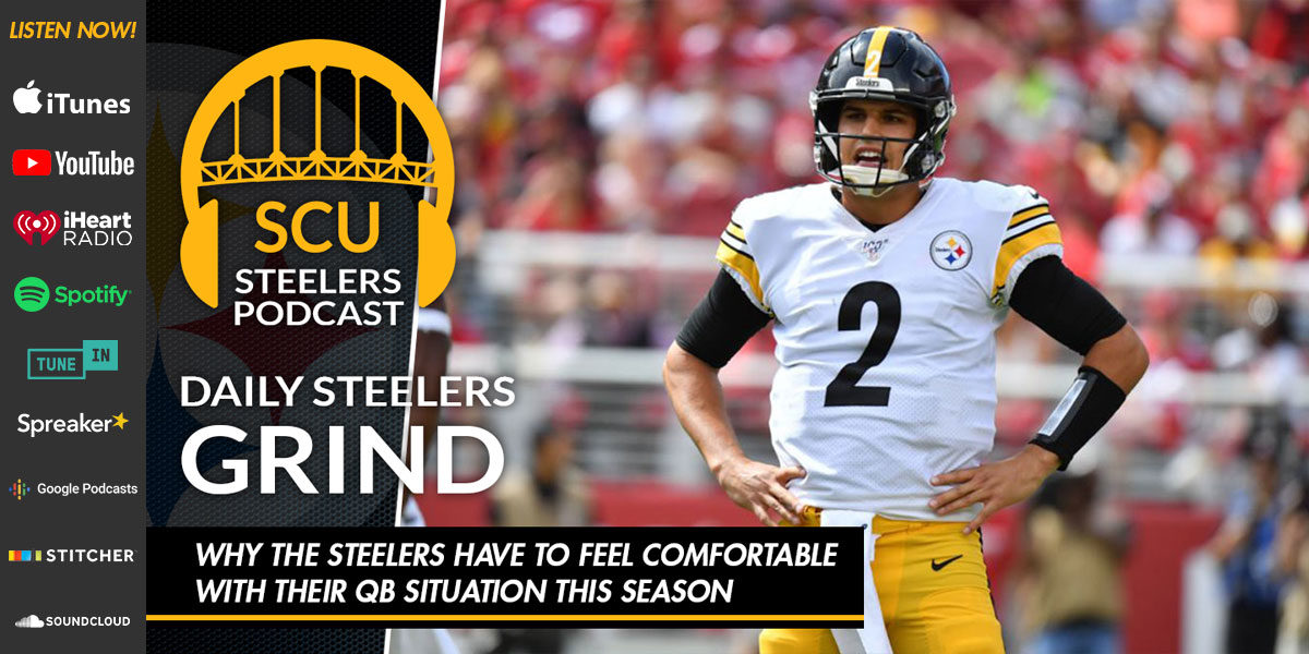 Why the Steelers have to feel comfortable with their QB situation this season