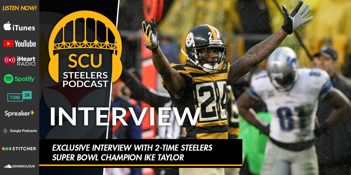 Exclusive interview with 2-time Steelers Super Bowl champion Ike Taylor