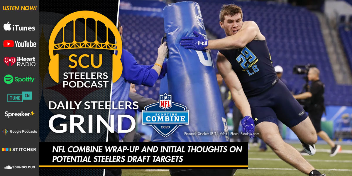 NFL Combine wrap-up and initial thoughts on potential Steelers draft targets