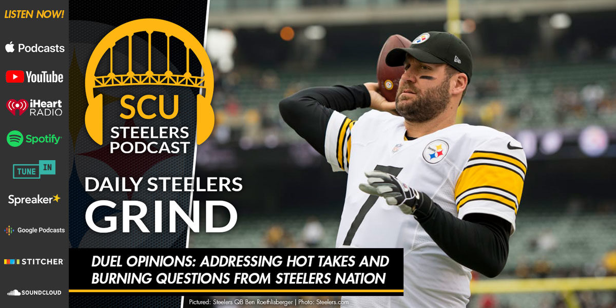 Duel Opinions: Addressing hot takes and burning questions from Steelers Nation