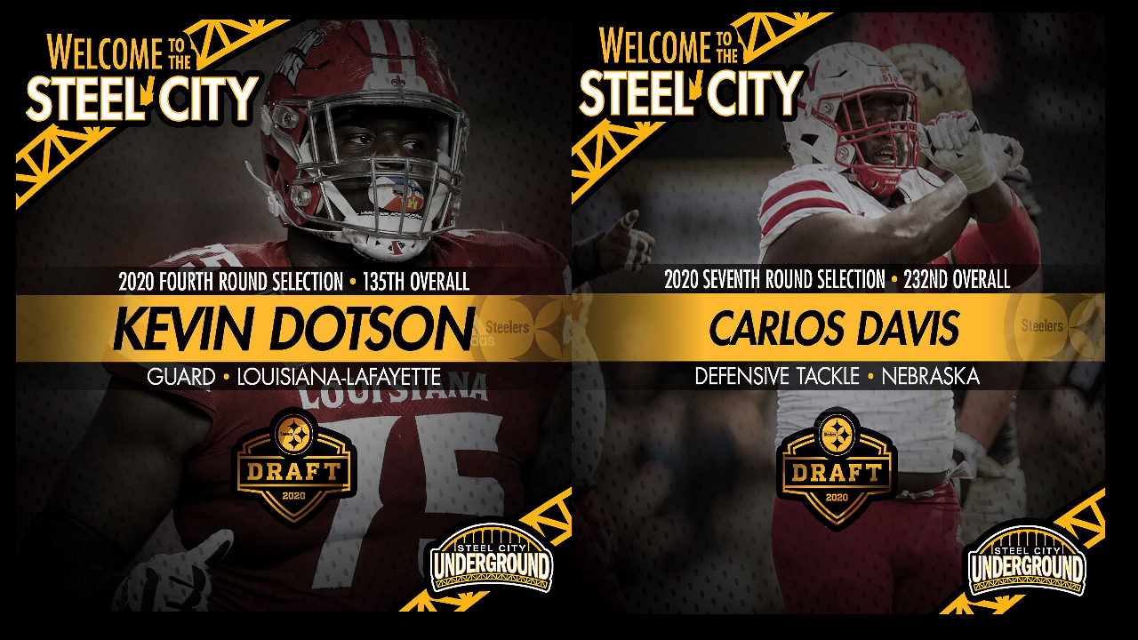 The Pittsburgh Steelers selected Kevin Dotson (Lousianna-Lafayette) and Carlos Davis (Nebraska) in the 2020 NFL Draft.