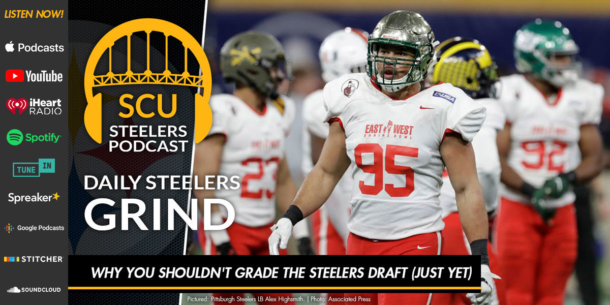 Why you shouldn't grade the Steelers draft (just yet)
