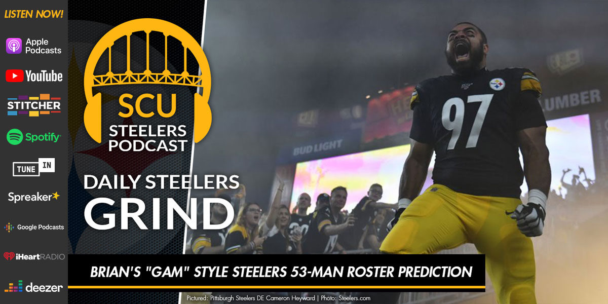 "Brian's ""GAM"" style Steelers 53-man roster prediction"