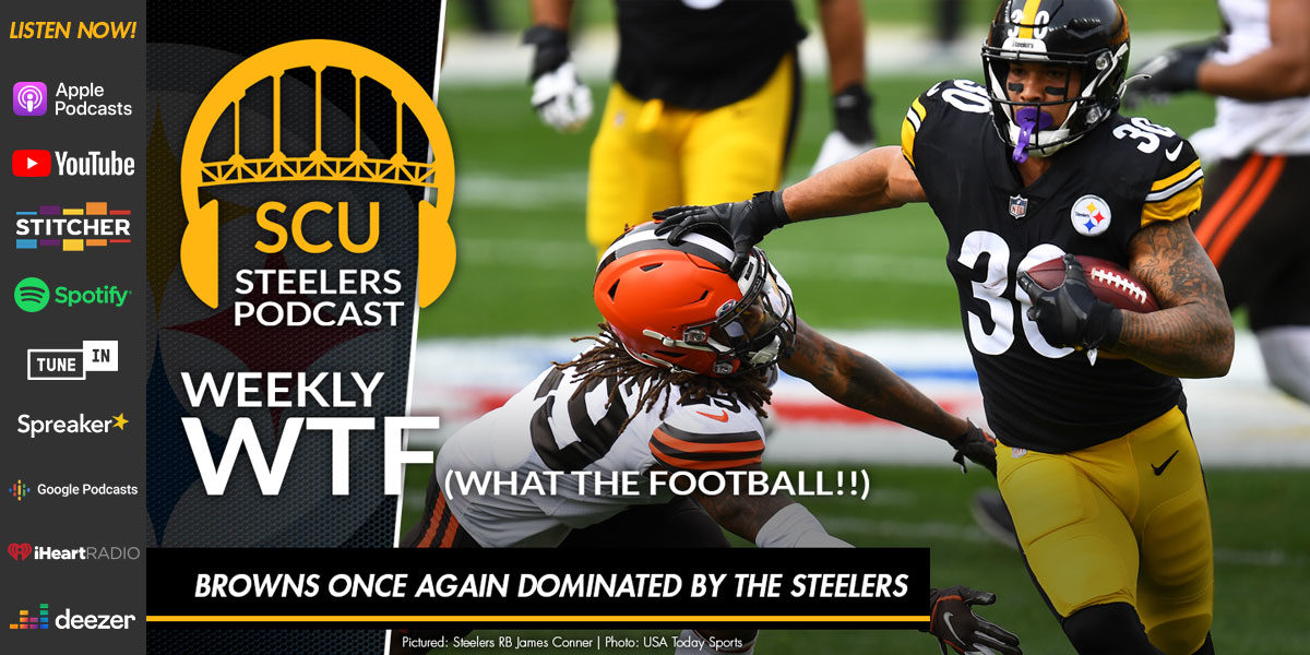 Weekly WTF: Browns once again dominated by the Steelers