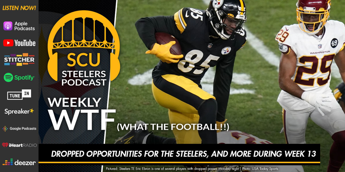 Weekly WTF: Dropped opportunities for the Steelers, and more during Week 13