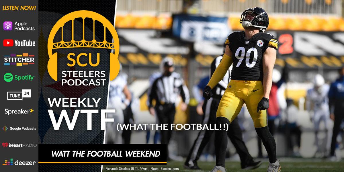 Weekly WTF: WATT The Football Weekend
