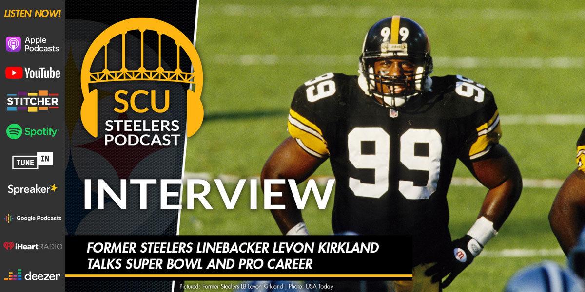 Former Steelers linebacker Levon Kirkland talks Super Bowl and pro career