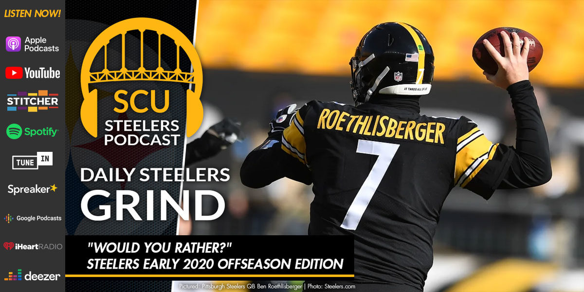 """Would you rather?"" Steelers early 2020 offseason edition"