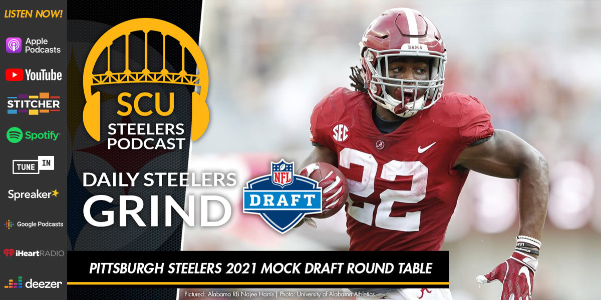Pittsburgh Steelers 2021 Mock Draft Round Table