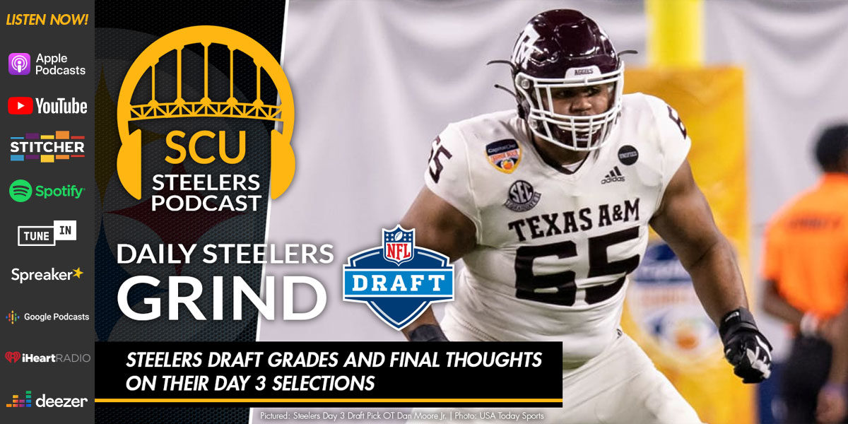 Steelers draft grades and final thoughts on their Day 3 selections