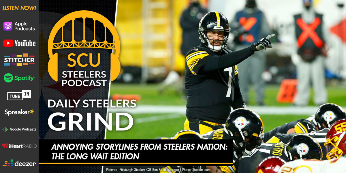 Annoying storylines from Steelers Nation: The long wait edition