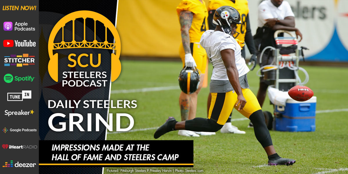 Impressions made at the Hall of Fame and Steelers camp