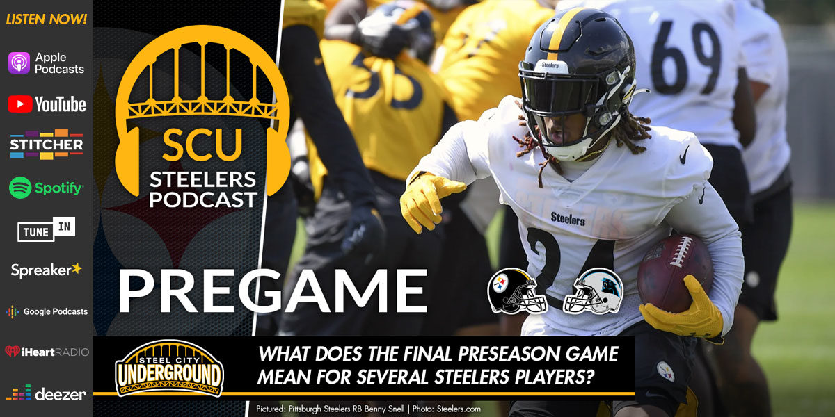 What does the final preseason game mean for several Steelers players?